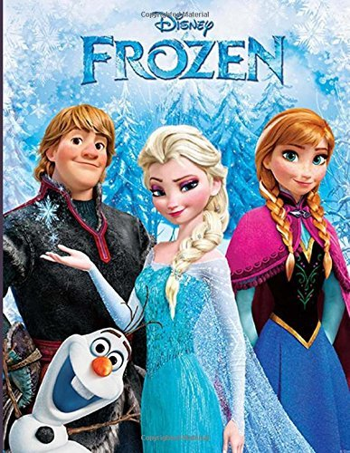 Frozen: Coloring Book for Kids and Teens With Exclusive Images