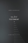 The First Testament: A New Translation