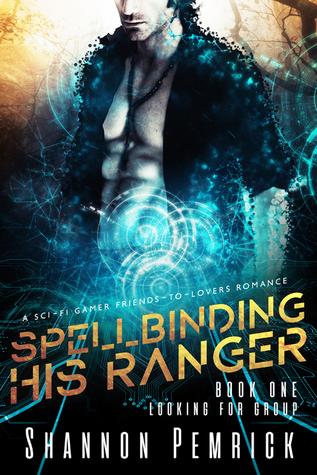 Spellbinding His Ranger (Looking for Group, #1)