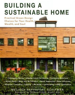 The Sustainable Home by Melissa Schifman