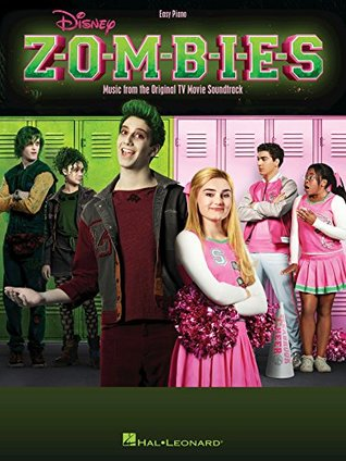Disney Zombies: Music from the Original TV Movie Soundtrack (Easy Piano)