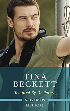 Tempted By Dr Patera by Tina Beckett