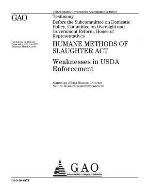 Humane Methods of Slaughter ACT: Weaknesses in USDA Enforcement
