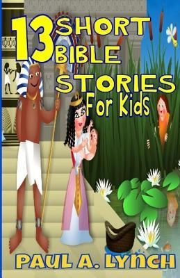 13 Short Bible Stories for Kids: Black and White Edition
