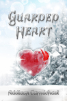 Guarded Heart (Guarded, #2)