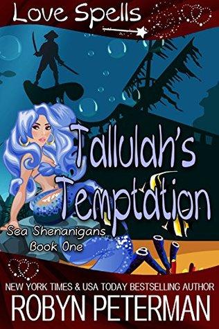 Tallulah's Temptation (Sea Shenanigans Book One)