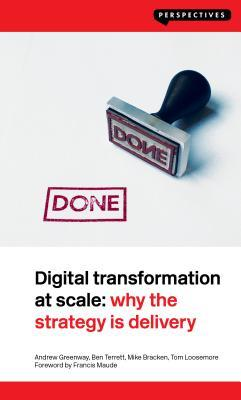 Digital Transformation at Scale by Andrew Greenway