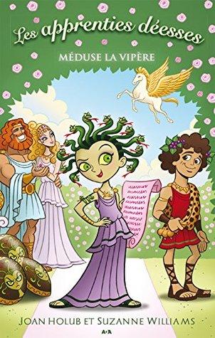 Les apprenties déesses: Méduse la vipère