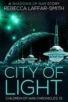 City of Light (Children of Nar Chronicles #1)
