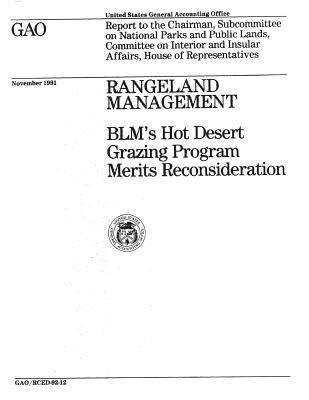 Rangeland Management: Blm's Hot Desert Grazing Program Merits Reconsideration