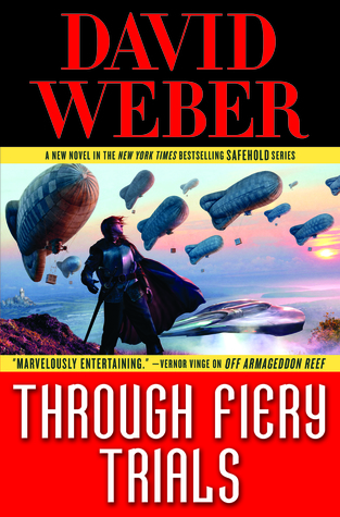 Book Review: Through Fiery Trials by David Weber