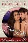 His Foxy Lady (Shifters of Sanctuary #2)