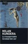 La insoportable levedad del ser by Milan Kundera