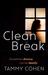Clean Break by Tammy Cohen
