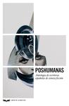 Poshumanas: Antología de escritoras españolas de ciencia ficción