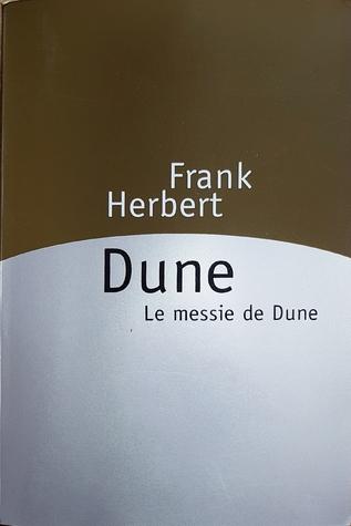 Dune. Le messie de Dune (Dune, #1-2)