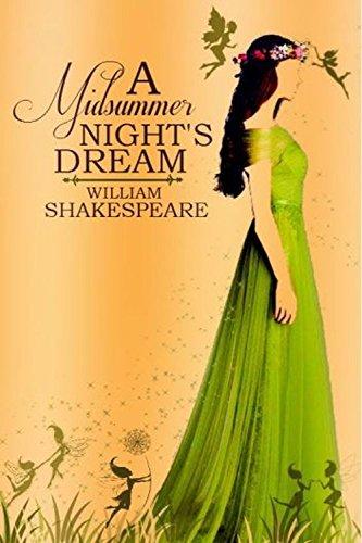 A Midsummer Night's Dream: A Romantic Comedy