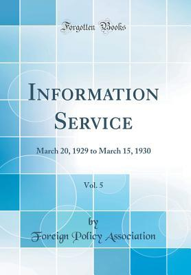 Information Service, Vol. 5: March 20, 1929 to March 15, 1930