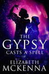 The Gypsy Casts a Spell