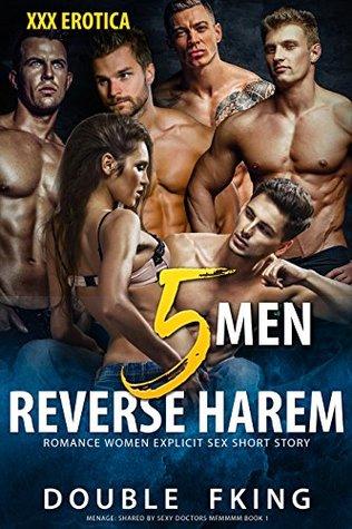 Erotica:FIVE MEN:Group MMMMMF Reverse Harem Romance Women Explicit Sex Short Story: MENAGE: Shared by Sexy Doctors MFMMMM BOOK 1 (5 Men Sharing Romance)