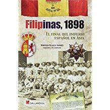 Filipinas 1898 El final del imperio español en Asia