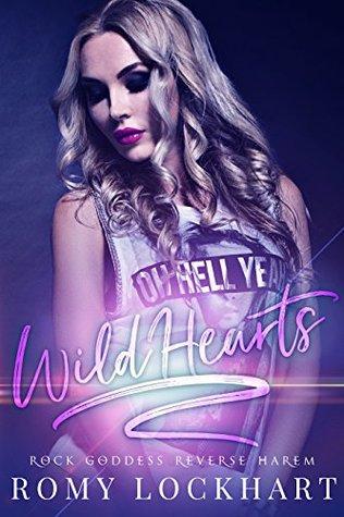 Wild Hearts (Rock Goddess Reverse Harem Book 2)