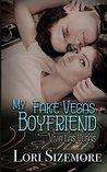 My Fake Vegas Boyfriend (Viva Las Vegas) (Volume 1)