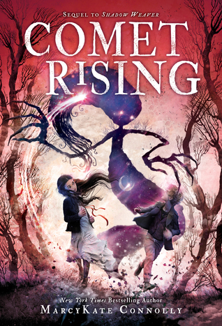 Comet Rising (Shadow Weaver, #2)