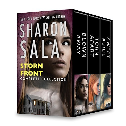 Storm Front: Blown Away \ Torn Apart \ Swept Aside (Storm Front #1-3)