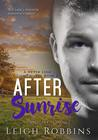 After Sunrise (A Military Romance) (Never Lose Sight #2)