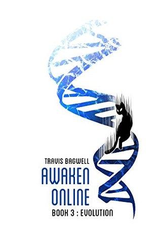 Evolution (Awaken Online, #3)