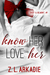Know Her, Love Her (Daisy & Belmont, #1; LOVE in the USA #4)