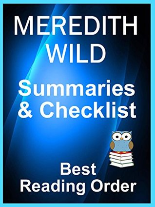 MEREDITH WILD BOOKS CHECKLIST IN SERIES ORDER WITH SUMMARIES: Includes: Hacker Books, Bridge Books, Misadventures, Red Ledger Books - Checklist of all ... with Summaries (Best Reading Order Book 72)