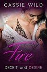 Fire (Deceit and Desire Book 2)