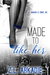 Made to Like Her: Maggie & Vince, #2 (LOVE in the USA, #7)