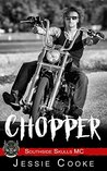 CHOPPER: Southside Skulls Motorcycle Club (Southside Skulls MC Romance Book 11)