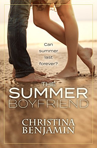 The Summer Boyfriend: A Stand-Alone YA Contemporary Romance Novel (The Boyfriend Series Book 8)