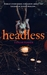 Headless by Taylor Fenner