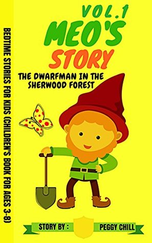 Meo's Story Vol.1: The Drawfman in the Sherwood Forest Bedtime Stories for Kids (Children's Book for ages 3-8)