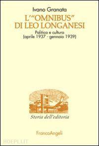 "L'""Omnibus di Leo Longanesi"""