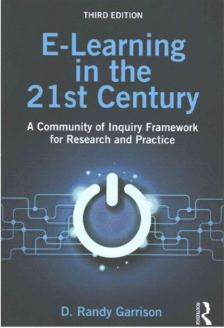 E-Learning in the 21st Century by D Randy Garrison