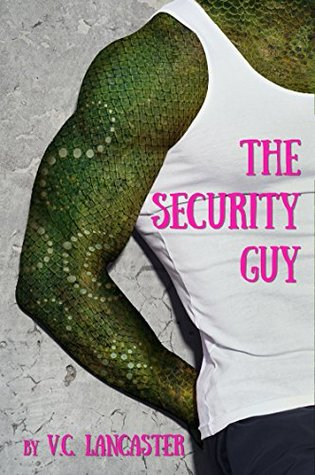 The Security Guy (Office Aliens #3)