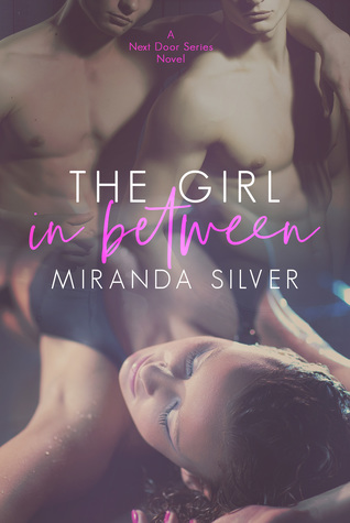 The Girl in Between (Next Door, #2)
