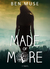 Made of More by Ben Muse