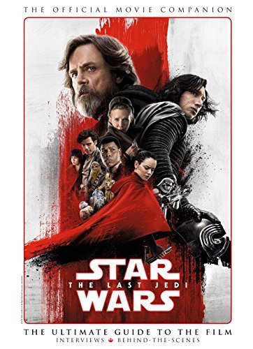 Star Wars: The Last Jedi The Official Movie Companion: 2