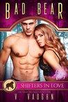 Bad Bear: A Shifters in Love Fun & Flirty Romance