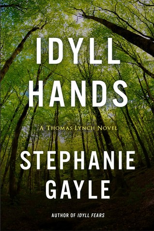 Idyll Hands (Thomas Lynch, #3)