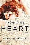 Unbreak My Heart (Fostering Love #1)
