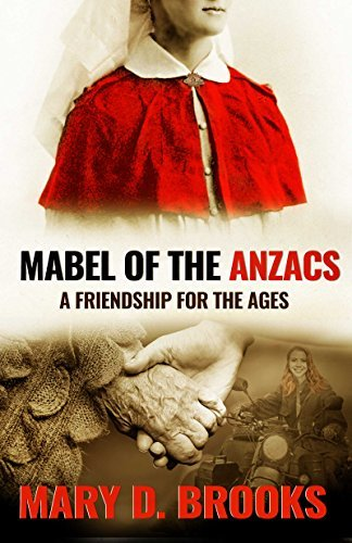 Mabel of the Anzacs: A Friendship For The Ages (Intertwined Souls In Between Series Book 1)