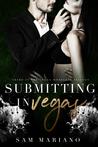 Submitting in Vegas (Vegas Morellis, #3)